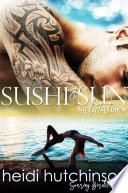 Sushi and Sun Salutations