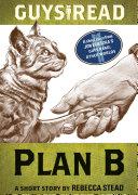 Guys Read  Plan B