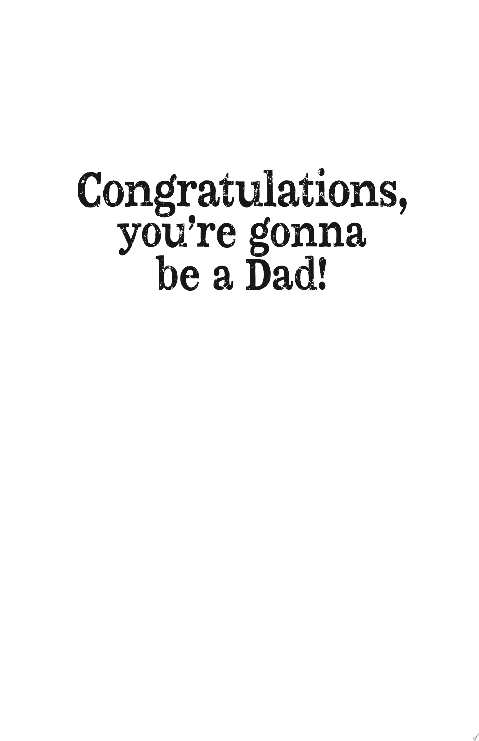 Congratulations  You re Gonna Be a Dad