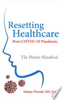 Resetting Healthcare Post COVID 19 Pandemic
