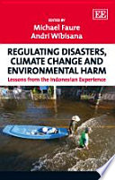 Regulating Disasters Climate Change And Environmental Harm
