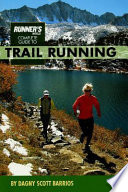 Runner s World Complete Guide to Trail Running Book