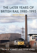 The Later Years of British Rail 1980 1995  Freight Special