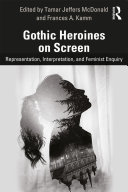 Pdf Gothic Heroines on Screen Telecharger