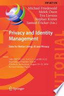 Privacy and Identity Management  Data for Better Living  AI and Privacy