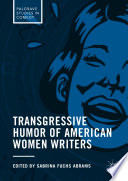 Transgressive Humor Of American Women Writers