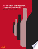 Identification And Treatment Of Alcohol Dependency