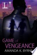 Game of Vengeance