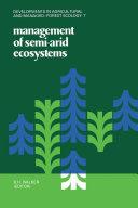Management of Semi Arid Ecosystems