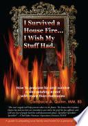 I Survived A House Fire    I Wish My Stuff Had