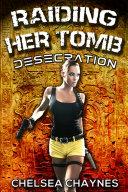 Pdf Raiding Her Tomb - Desecration (Sci-Fi Erotica / Adventure Erotica) Telecharger
