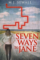 Seven Ways To Jane  Premium Hardcover Edition