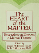 The Heart Of The Matter: Perspectives On Emotion In Marital [Pdf/ePub] eBook