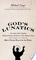 God's Lunatics