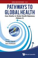 Pathways To Global Health: Case Studies In Global Health Diplomacy - Pdf/ePub eBook