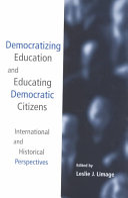 Democratizing Education and Educating Democratic Citizens