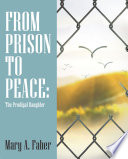 From Prison to Peace