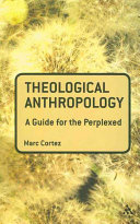 Theological Anthropology: A Guide for the Perplexed