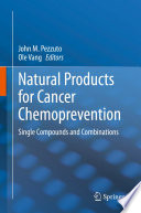 Natural Products for Cancer Chemoprevention