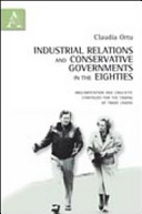 Industrial Relations and Conservative Governments in the Eighties