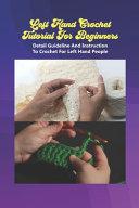 Left Hand Crochet Tutorial For Beginners