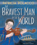 The Bravest Man in the World Pdf/ePub eBook