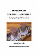 Super Foods for Small Appetites