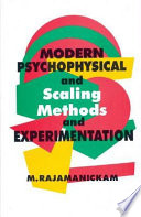Modern Psychophysical And Scaling Methods And Experimentation