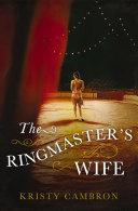 The Ringmaster's Wife [Pdf/ePub] eBook