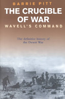 The Crucible Of War Wavell S Command PDF