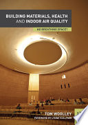 Building Materials, Health and Indoor Air Quality