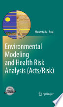 Environmental Modeling and Health Risk Analysis  Acts Risk