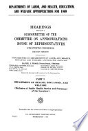 Departments Of Labor And Health Education And Welfare Appropriations For 1969