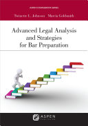 Advanced Legal Analysis and Strategies for Bar Preparation