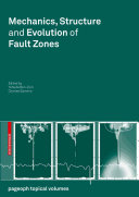 Mechanics  Structure and Evolution of Fault Zones Book