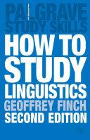 How to Study Linguistics