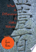 What A Difference A Haiku Makes Book PDF