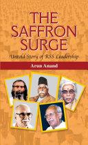 The Saffron Surge Untold Story of RSS Leadership [Pdf/ePub] eBook