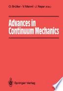 Advances in Continuum Mechanics