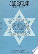 Das Judentum in der religionsgeschichtlichen Arbeit am Neuen Testament