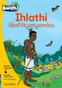 Books - Aweh! IsiXhosa Home Language Grade 1 Level 4 Reader 4: Ihlathi likaNtyatyambo | ISBN 9780190429263