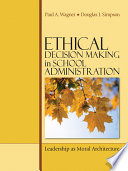 Ethical Decision Making in School Administration
