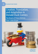 Creation  Translation  and Adaptation in Donald Duck Comics