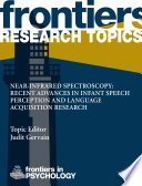 Near Infrared SpRecent Advances in Infant Speech Perception and Language Acquisition Research Book
