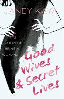 Good Wives & Secret Lives