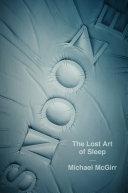 Snooze: The Lost Art of Sleep Pdf/ePub eBook