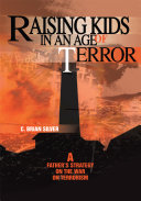 Raising Kids in an Age of Terror