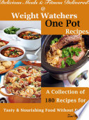 Delicious Meals   Fitness Delivered   Weight Watchers One Pot Recipes