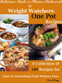 Delicious Meals & Fitness Delivered @ Weight Watchers One Pot Recipes