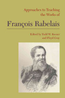 Approaches to Teaching the Works of François Rabelais